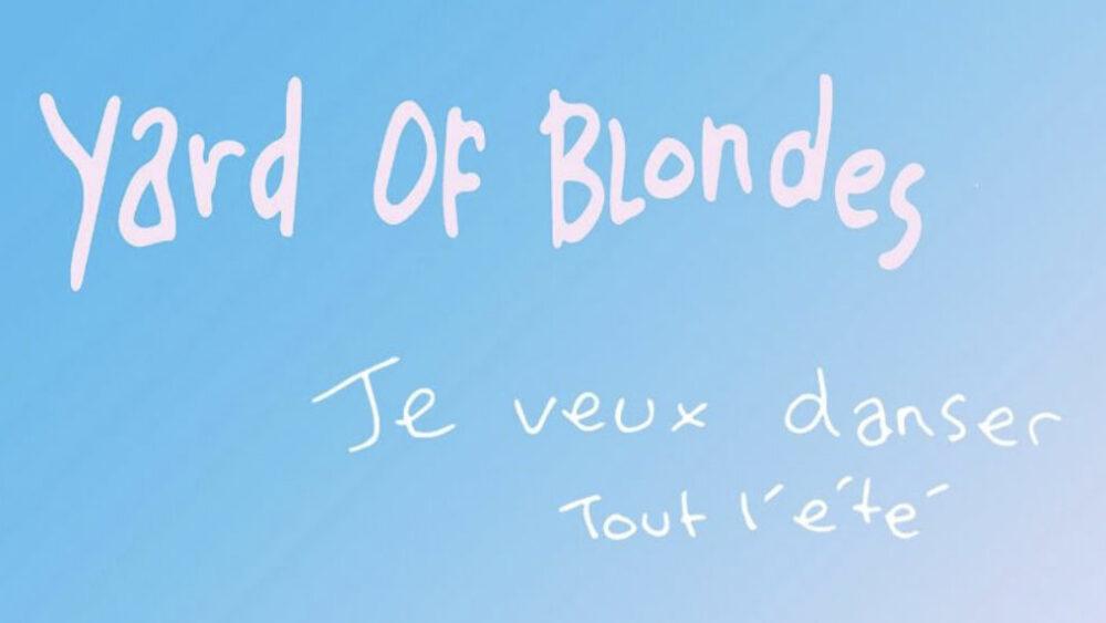 yard of blondes